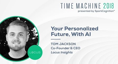 Your Personalized Future, with AI- Time Machine 2018