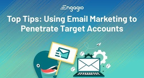 [Webinar] Top Tips: Using Email Marketing to Penetrate Target Accounts | Replay