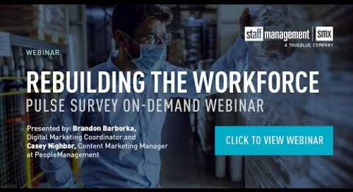 Rebuilding the Workforce: Pulse Survey  Webinar
