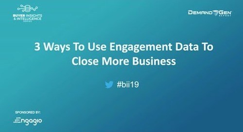 [Webinar] Three Ways To Use Engagement Data To Close More Business | Replay
