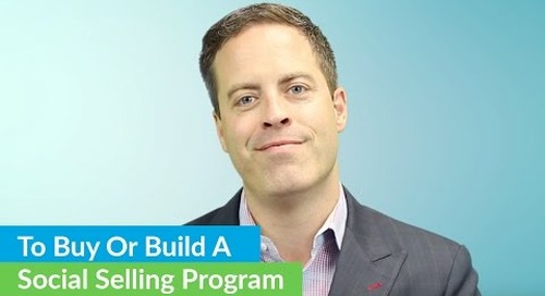 Buying Vs. Building A Social Selling Program