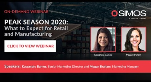 Peak Season 2020: What to Expect for Retail and Manufacturing Webinar