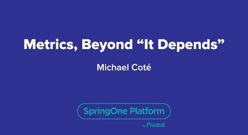 "Metrics, Beyond ""It Depends"""
