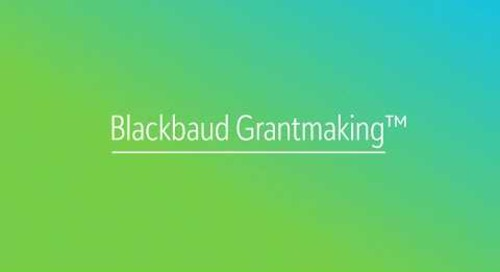 Blackbaud Grantmaking: Transforming Your Workflow