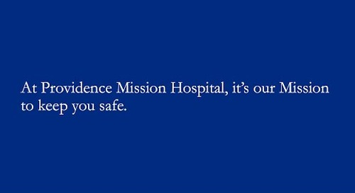 Our Mission is to Keep You Safe - Providence Mission Hospital