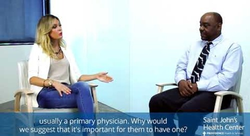 Jasmine Dustin & Dr. Hubbard - The Importance of Having a Primary Care Physician