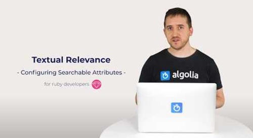 Algolia Build 101 - Configuring Textual Relevance for Ruby developers