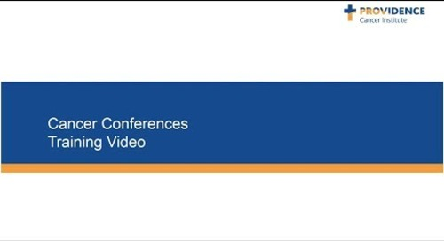 Providence Cancer Conferences Training Video