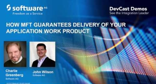 DevCast: How managed file transfer guarantees delivery of your application work product