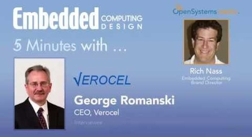 Five Minutes with George Romanski, CEO, Verocell
