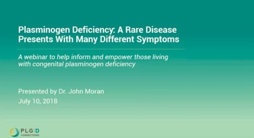 Webinar Session on Plasminogen Deficiency :  Expand your knowledge