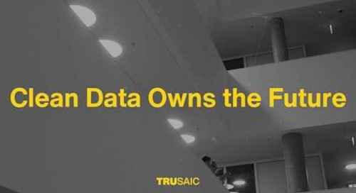 Clean Data Owns the Future