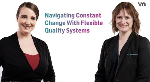Navigating Constant Change With Flexible Quality Systems