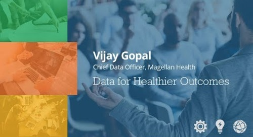 Data for Healthier Outcomes - Vijay Gopal