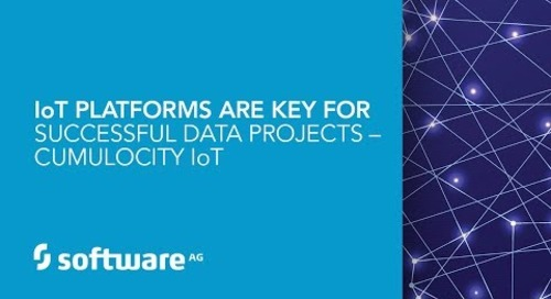 IoT Platforms are Key for Successful Data Projects – Cumulocity IoT