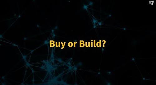 Buy or Build?