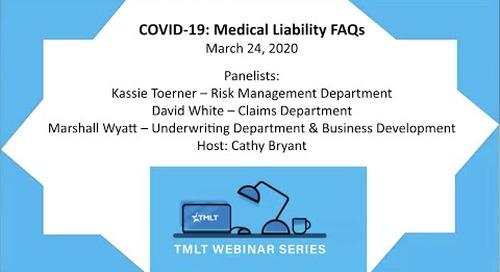 COVID-19:  Medical Liability FAQs