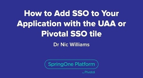 How to Add SSO to Your Application with the UAA or Pivotal SSO tile