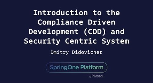 Introduction to CDD and Security Centric System Design - Dmitry Didovicher, Crunchy Data