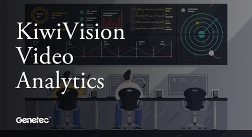 Unified security with KiwiVision video analytics