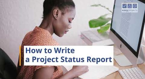 How to Write a Project Status Report - Easy Projects