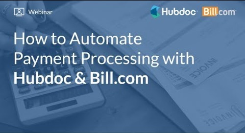 How to Automate Payment Processing with Hubdoc & Bill.com