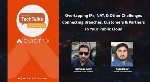 TechTalk | How to solve overlapping IPs, NAT, and other challenges at scale in the cloud