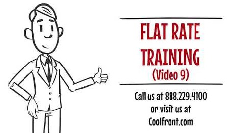 Flat Rate Training Video 9