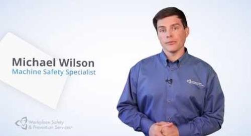 WSPS Safety Tips - Machine Safeguarding: Understand Your Risks