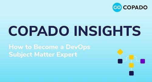 Copado Insights: How to become a DevOps Subject Matter Expert