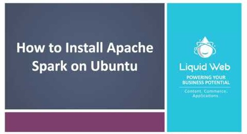 How To Install Apache Spark on Ubuntu