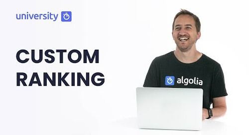Algolia Build 201 - Custom Ranking