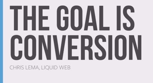 Webinar: The Goal is Conversion