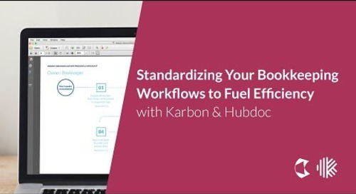 Standardizing Your Bookkeeping Workflows to Fuel Efficiency