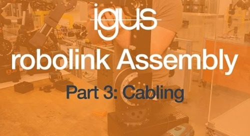 igus® robolink Assembly Part 3 - Cabling