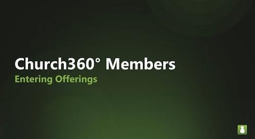 Church360° Members: Entering Offerings