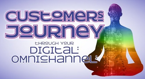 Webinar: Customers Journey through Your Digital Omnichannel