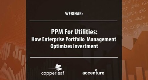 Webinar: PPM For Utilities - How Enterprise Portfolio Management Optimizes Investment