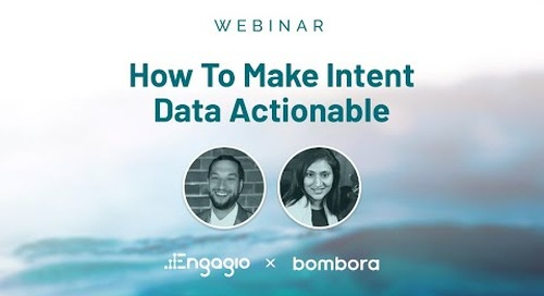 How To Make Intent Data Actionable - Engagio + Bombora Integration Customer Webinar