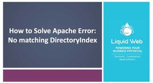Apache Error Solved: No matching DirectoryIndex