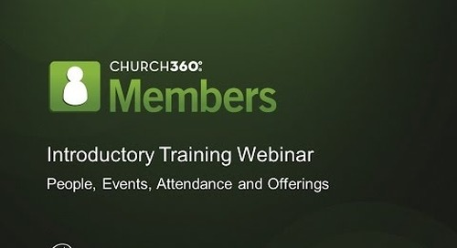 Introduction to Church360⁰ Members Training
