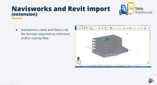 Navisworks and Revit import available as reference files - Tekla Structures 2021