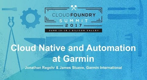Cloud Native and Automation at Garmin