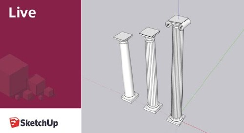 Modeling Columns in SketchUp Live!