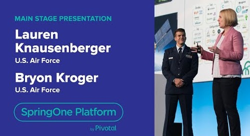 Lauren Knausenberger & Bryon Kroger, US Air Force—SpringOne Platform 2018