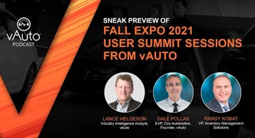 Sneak Preview of Fall Expo 2021 User Summit Sessions from vAuto