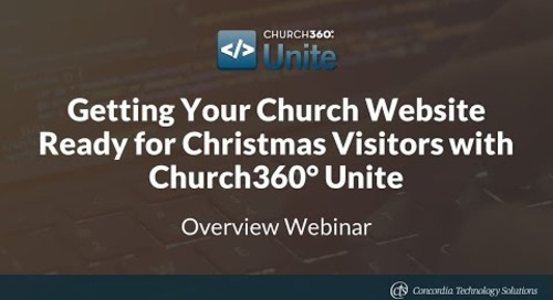 Getting Your Church Website Ready for Christmas Visitors with Church360° Unite