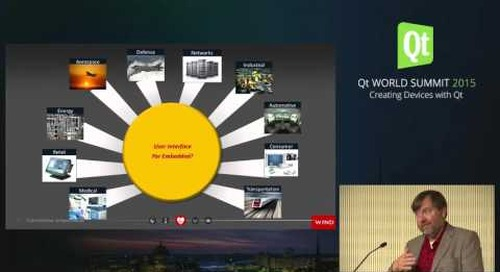 QtWS15- Qt for the Internet of Things, User Experience for Real Time, Stephen Olsen, Wind River