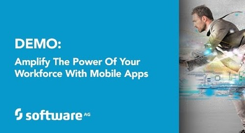 Demo: Amplify the Power of Your Workforce with Mobile Apps