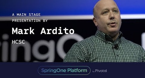 Mark Ardito, HCSC at SpringOne Platform 2017